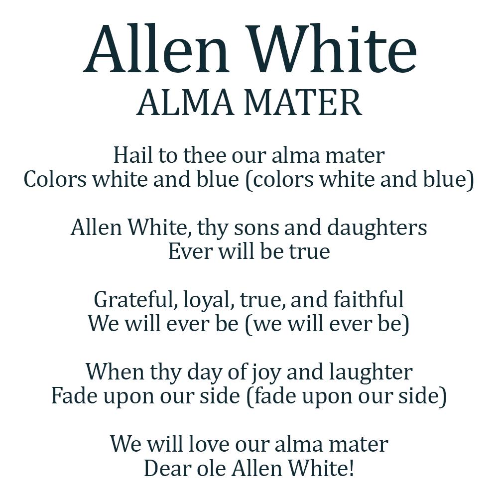 Allen White School Alma Mater